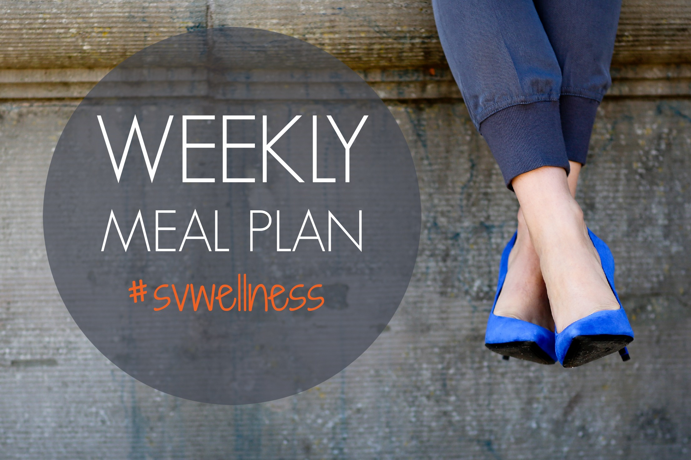 free weekly meal plan #svwellness